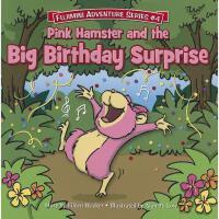 【预订】Pink Hamster and the Big Birthday Surprise