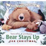 【预订】Bear Stays Up for Christmas