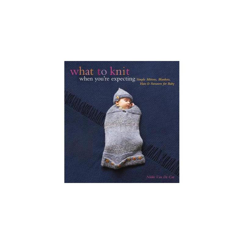 【预订】What to Knit When You're Expecting: Simple Mittens 美国库房发货,通常付款后3-5周到货!