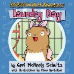 【预订】Kristie's Excellent Adventures: Laundry Day