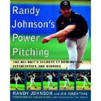 【预订】Randy Johnson's Power Pitching: The Big Unit's 美国库房发货,通常付款后3-5周到货!