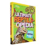 英文原版美国国家地理 National Geographic Kids Ultimate:Reptileopedia