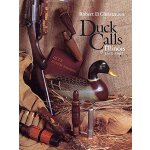 Duck Calls of Illinois, 1863-1963 [ISBN: 978-0875801834]