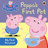 Peppa Pig: Peppa's First Pet: My First Storybook 粉红猪小妹:佩奇的第