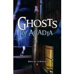 【预订】Ghosts of Acadia PB