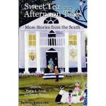 【预订】Sweet Tea and Afternoon Tales: More Stories from the