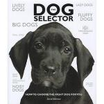 【预订】The Dog Selector: How to Choose the Right Dog for