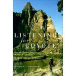 【预订】Listening for Coyote: A Walk Across Oregon's
