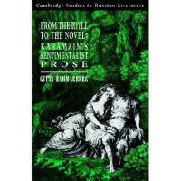 【预订】From the Idyll to the Novel: Karamzin's