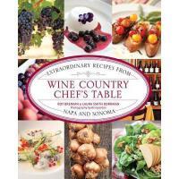 【预订】Wine Country Chef's Table: Extraordinary Recipes