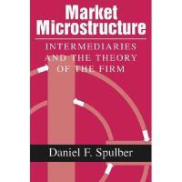 【预订】Market Microstructure and the Theory of the Firm
