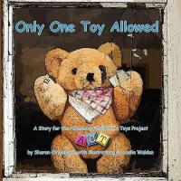 【预订】Only One Toy Allowed