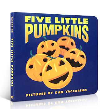 英文原版 Five Little Pumpkins 五个小南瓜 万圣节歌曲 儿童英语启蒙亲子儿歌童谣纸板书撕不烂趣味故事书阅读HarperFestival出版