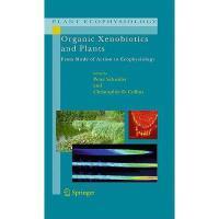【预订】Organic Xenobiotics and Plants: From Mode of Action
