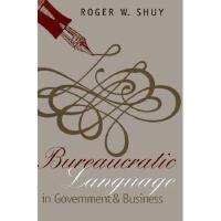 【预订】Bureaucratic Language in Government and Business