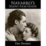 【预订】Navarro's Silent Film Guide: A Comprehensive Look at