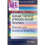 【中商海外直订】Damage Tolerance of Metallic Aircraft Structures: M