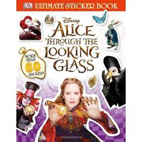 Ultimate Sticker Book: Alice Through the Looking Glass 【英文原