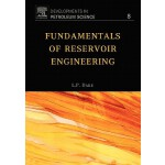 【预订】Fundamentals of Reservoir Engineering