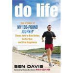 """【预订】Do Life: The Creator of """"My 120-Pound Journey"""" Shows"""