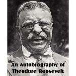 【预订】An Autobiography of Theodore Roosevelt