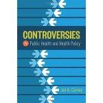 英文原版Controversies In Public Health And Health Policy公共健康和健康