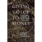 【预订】Giving Voice to Stones: Place and Identity in