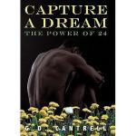 【预订】Capture a Dream: The Power of 24