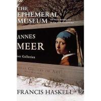 【预订】The Ephemeral Museum: Old Master Paintings and the