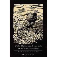 【预订】Wild Delicate Seconds: 29 Wildlife Encounters