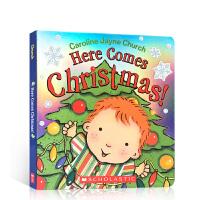 【全店300减100】英文原版 圣诞节来了Here Comes Christmas! 节庆幼儿纸板书 卡洛琳杰恩Caro