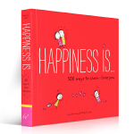 爱是,有你陪在我身边 英文原版 Happiness Is... 500 Ways to Show I Love You