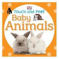 现货 Touch and Feel Baby Animals英文原版 宝宝触摸书 DK系列