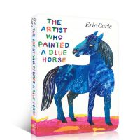 英文原版 The Artist Who Painted a Blue Horse 蓝马 纸板书 Eric Carle