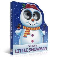 【全店300减100】英文原版 经典童谣 趣味玩具书 I'm Just a Little Snowman 我只是一个小雪