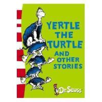 Yertle the Turtle and Other Stories 英文原版 苏斯博士:乌龟耶尔特及其他故事