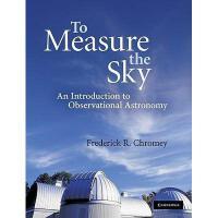 【预订】To Measure the Sky: An Introduction to Observational