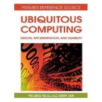 【预订】Ubiquitous Computing: Design, Implementation, and