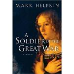 【正版全新】A Soldier of the Great War Mark Helprin 9780156031134