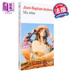 【中商原版】【法国法文版】我的女王(2017费米娜中学生奖) 法文原版 Ma reine Jean-Baptiste