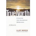 TRUE NORTH(ISBN=9781556439094) 英文原版