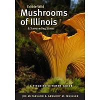 【预订】Edible Wild Mushrooms of Illinois & Surrounding States