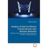 【预订】Analysis of Qos for Mission Critical Services Over