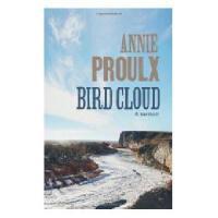 【预订】Bird Cloud. Annie Proulx