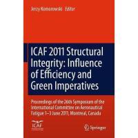 【预订】Icaf 2011 Structural Integrity: Influence of