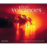 【预订】The Red Volcanoes: Face to Face with the Mountains