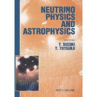 【预订】Neutrino Physics and Astrophysics