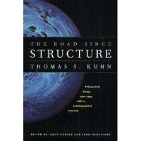 【预订】The Road Since Structure: Philosophical Essays