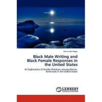 【�A�】Black Male Writing and Black Female Responses in the