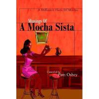 【预订】Musings of a Mocha Sista:: A Different Flava of
